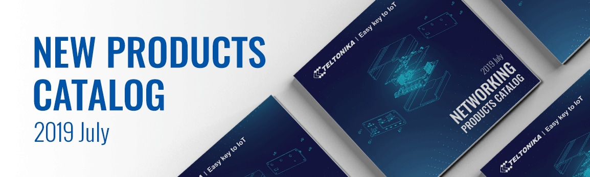 New Teltonika Networking products catalog!
