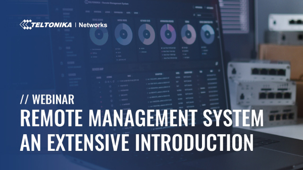 Teltonika Remote Management System - an extensive introduction