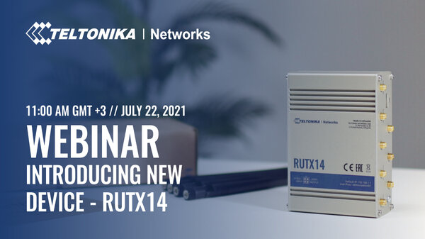 Introducing the RUTX14!