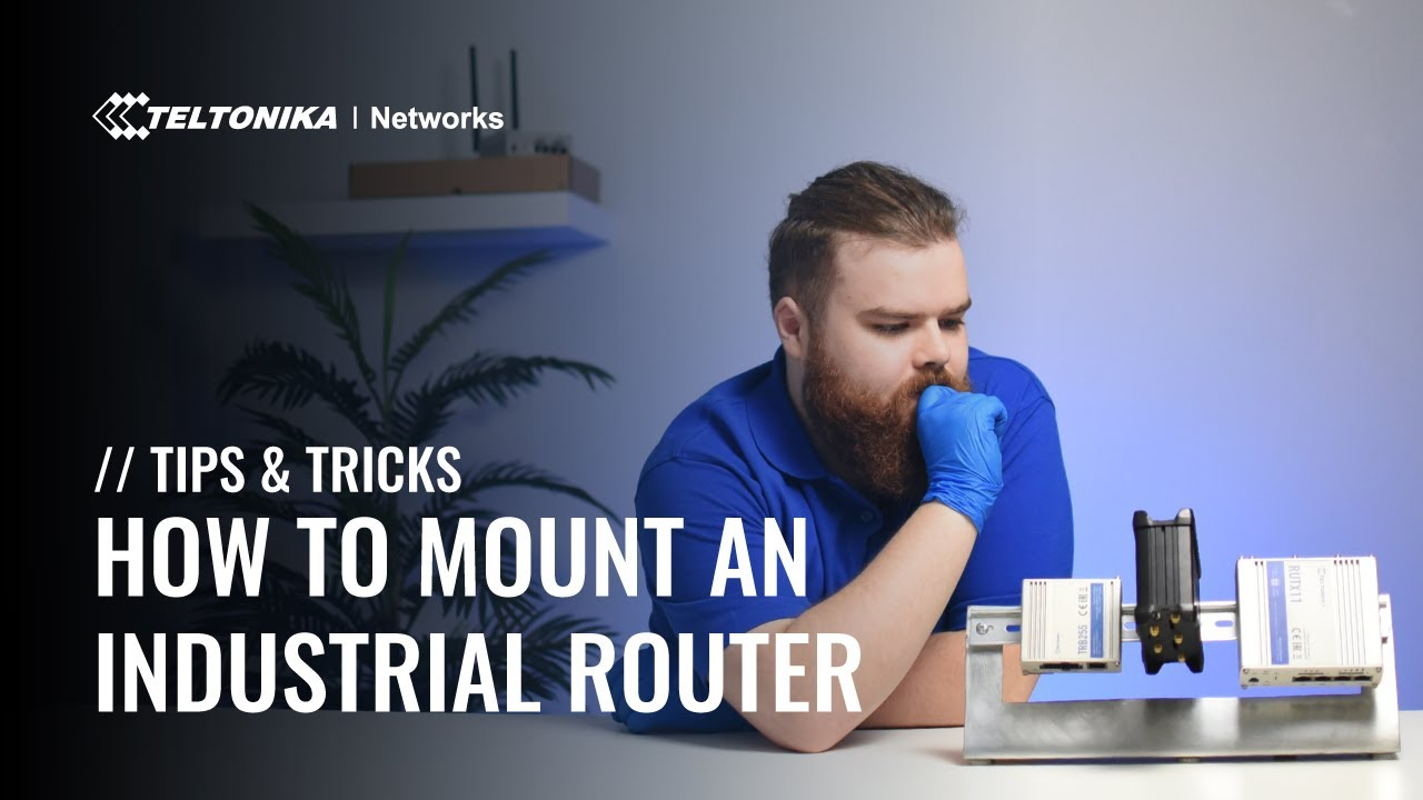 How to Mount an Industrial Router | Tips & Tricks