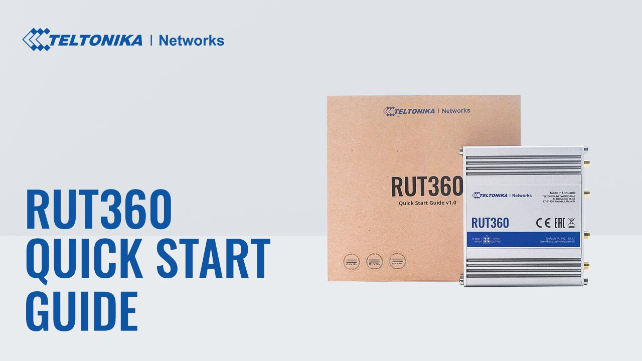 Quick Start Guide | RUT360 LTE CAT6 Industrial Cellular Router