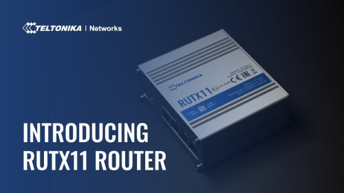 Introducing RUTX11 - Dual-SIM Gigabit Router | Teltonika Networks