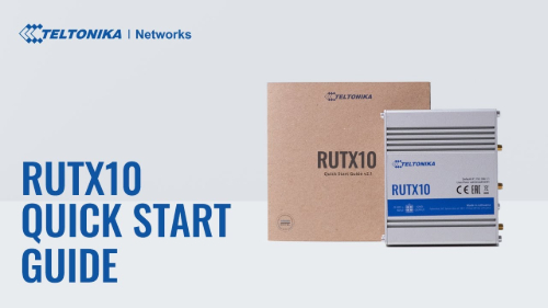 Quick Start Guide | Teltonika RUTX10 Router