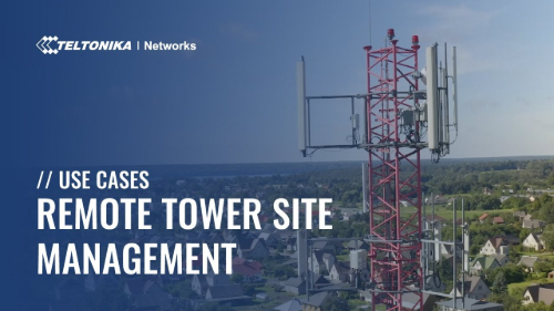Use Cases - Remote Tower Site Monitoring