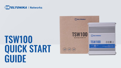 Quick Start Guide | Teltonika TSW100 Switch