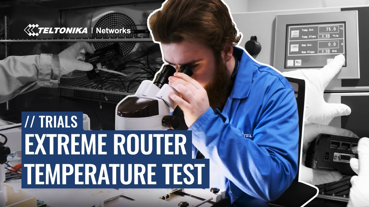 Extreme Industrial Cellular Router Temperature Test - Trials of Teltonika Networks