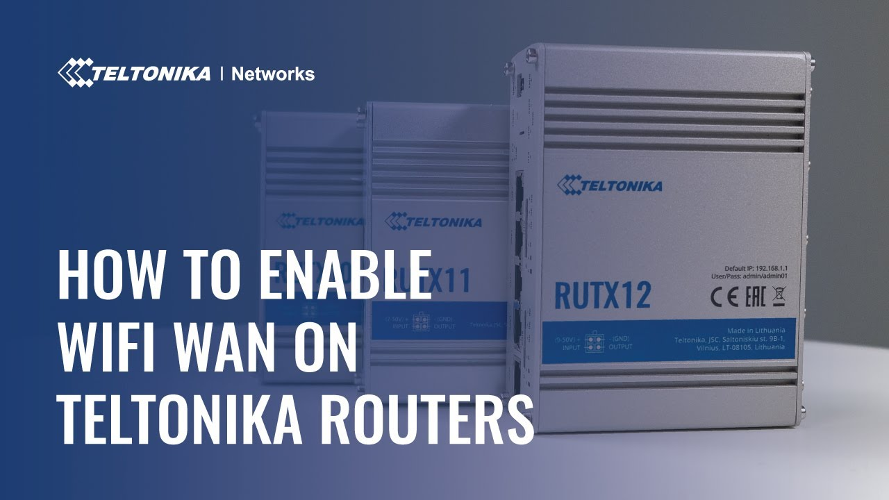 How to Enable WiFi WAN on Teltonika Networks Routers
