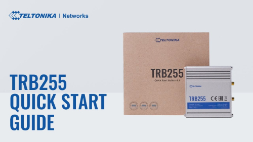 Quick Start Guide | Teltonika TRB255 Gateway