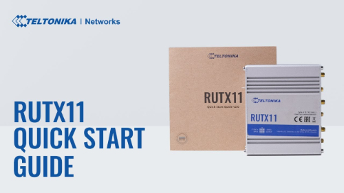 Quick Start Guide | Teltonika RUTX11 Router
