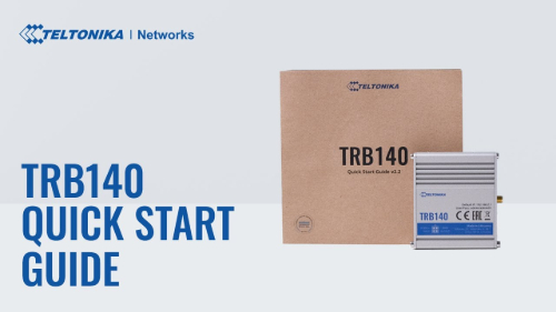 Quick Start Guide | Teltonika TRB140 Gateway