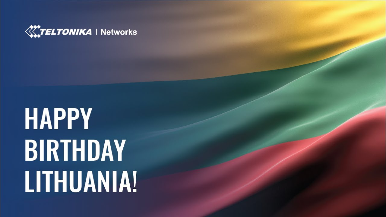 Happy Independence Day – Lithuania | Teltonika Networks