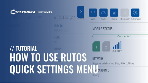 How to Use Teltonika Networks RutOS Quick Settings Menu