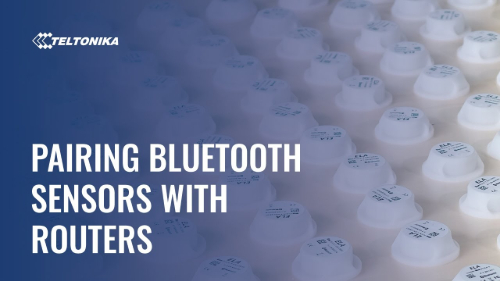 Pairing Bluetooth Sensors With Teltonika RUTX Routers