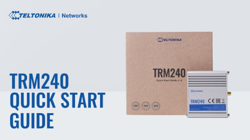 Quick Start Guide | Teltonika TRM240 Modem