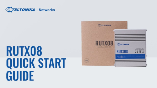 Quick Start Guide | Teltonika RUTX08 Router
