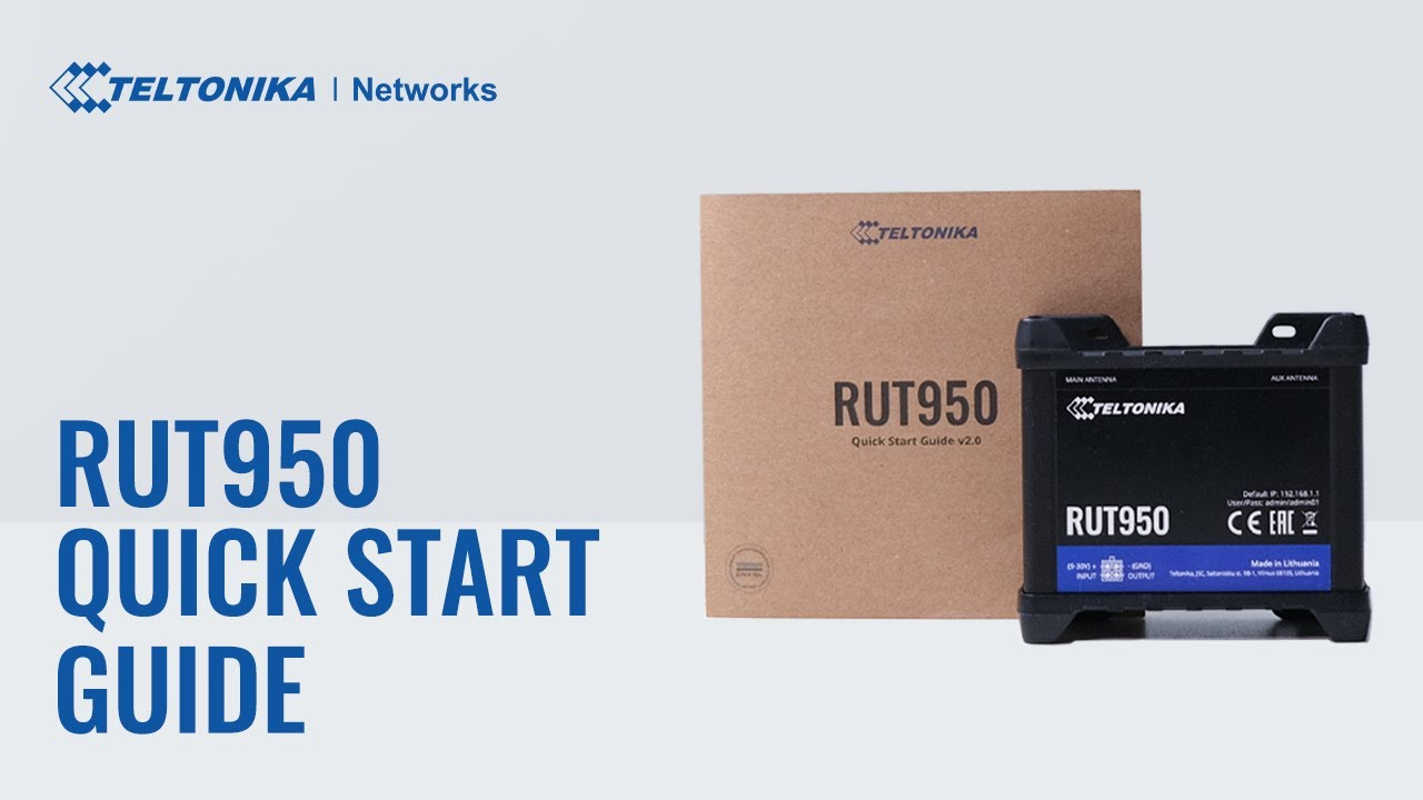 Quick Start Guide | Teltonika RUT950 Router