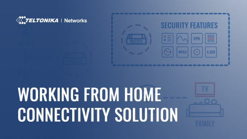 Working From Home Connectivity Solution