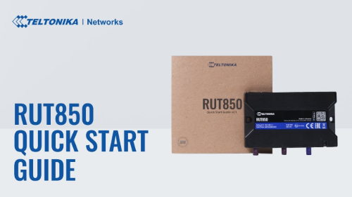 Quick Start Guide | Teltonika RUT850 Router