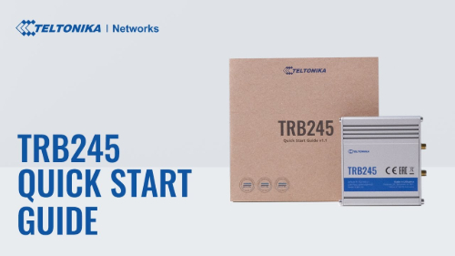 Quick Start Guide | Teltonika TRB245 Gateway